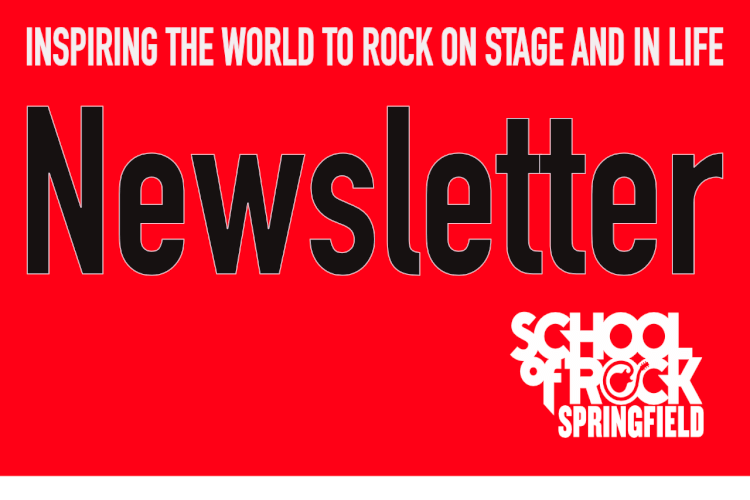2019 March Newsletter for School of Rock Springfield